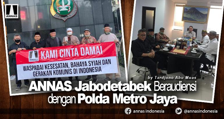 ANNAS Jabodetabek Beraudiensi dengan Polda Metro Jaya