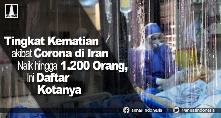 Tingkat Kematian akibat Corona di Iran Naik hingga 1.200 Orang, Ini Daftar Kotanya