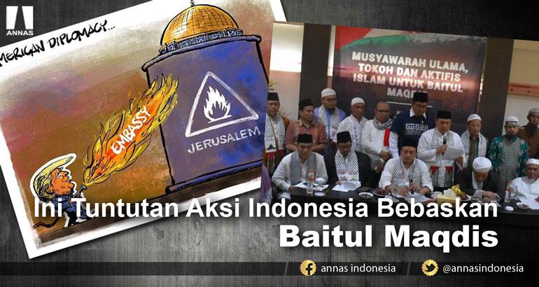INI TUNTUTAN AKSI INDONESIA BEBASKAN BAITUL MAQDIS