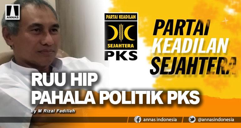 RUU HIP PAHALA POLITIK PKS