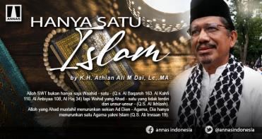 Hanya satu : ISLAM !