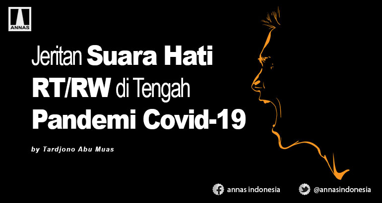 Jeritan Suara Hati RT/RW di Tengah Pandemi Covid-19
