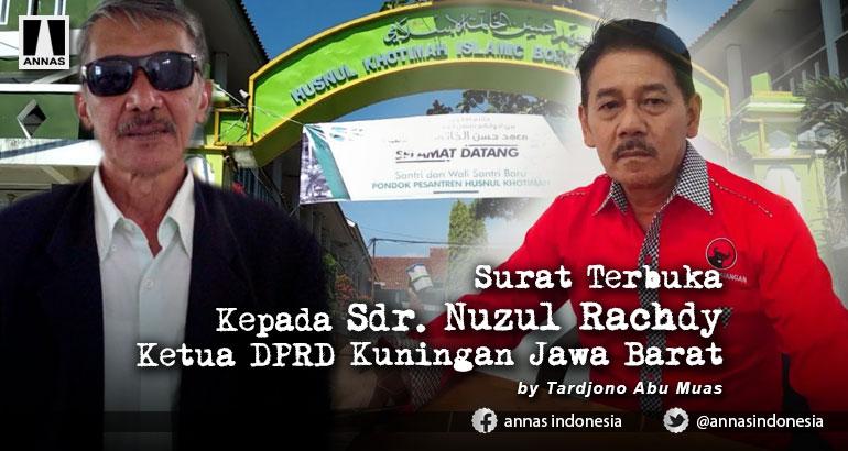 Surat Terbuka Kepada Sdr. Nuzul Rachdy Ketua DPRD Kuningan Jawa Barat