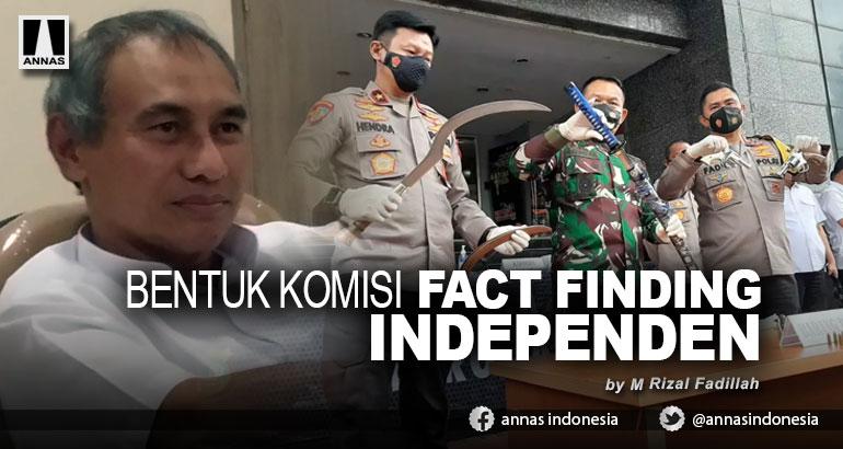 BENTUK KOMISI FACT FINDING INDEPENDEN