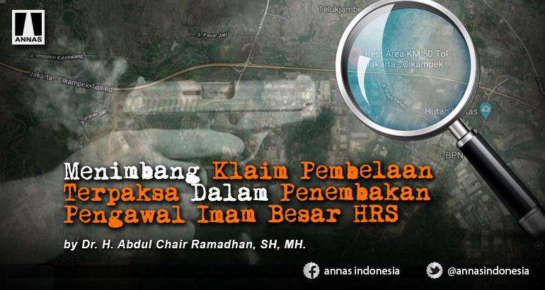 Menimbang Klaim Pembelaan Terpaksa Dalam Penembakan Pengawal Imam Besar HRS