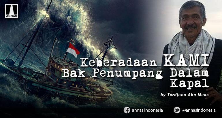 Keberadaan KAMI Bak Penumpang Dalam Kapal