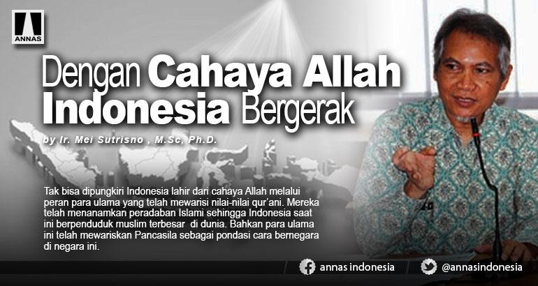 Dengan Cahaya Allah Indonesia Bergerak
