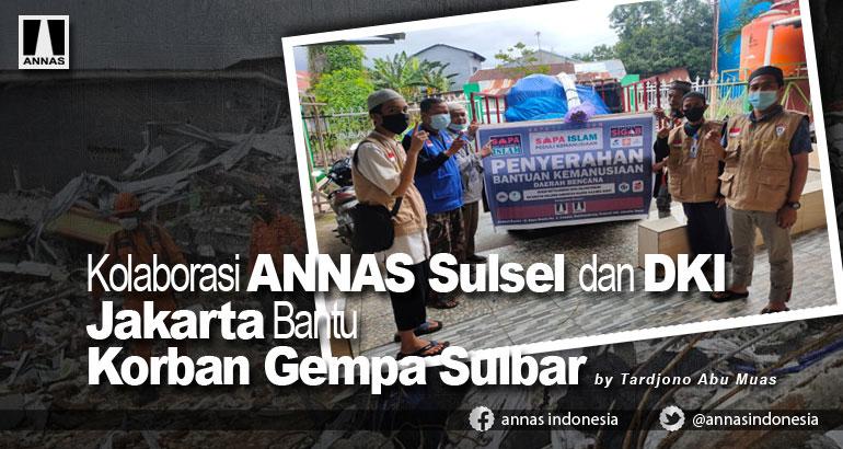 Kolaborasi ANNAS Sulsel dan DKI Jakarta Bantu Korban Gempa Sulbar