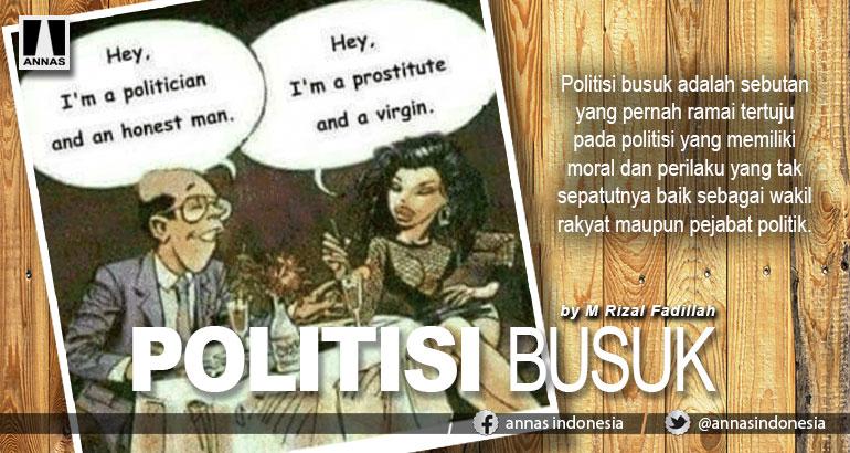 POLITISI BUSUK