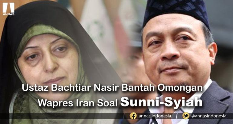 Ustaz Bachtiar Nasir Bantah Omongan Wapres Iran Soal Sunni-Syiah