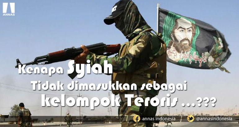KENAPA SYIAH TIDAK DIMASUKKAN SEBAGAI KELOMPOK TERORIS...???