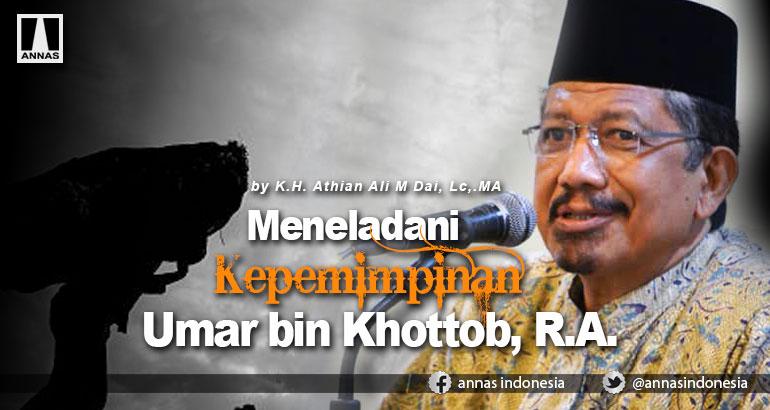 Meneladani Kepemimpinan Umar bin Khottob, R.A.