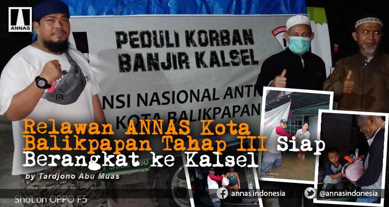Relawan ANNAS Kota Balikpapan Tahap III Siap Berangkat ke Kalsel