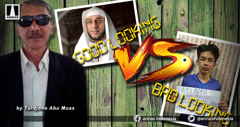 Syeikh Ali Jaber Ditusuk, Potret Good Looking Versus Bad Looking