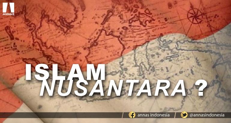 ISLAM NUSANTARA ?