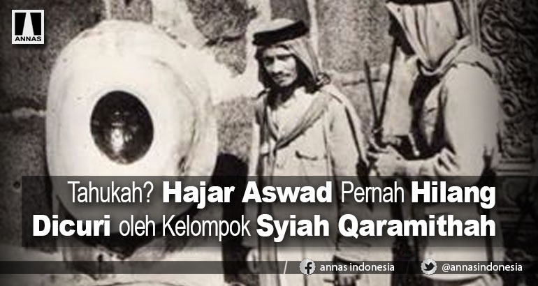 Tahukah? Hajar Aswad Pernah Hilang Dicuri oleh Kelompok Syiah Qaramithah