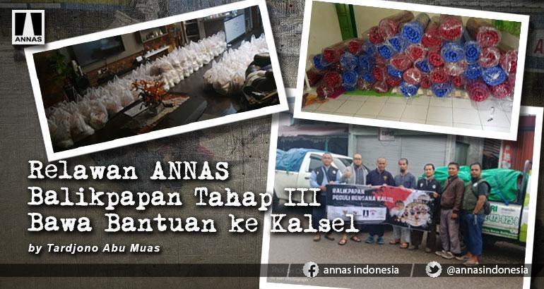 Relawan ANNAS Balikpapan Tahap III Bawa Bantuan ke Kalsel