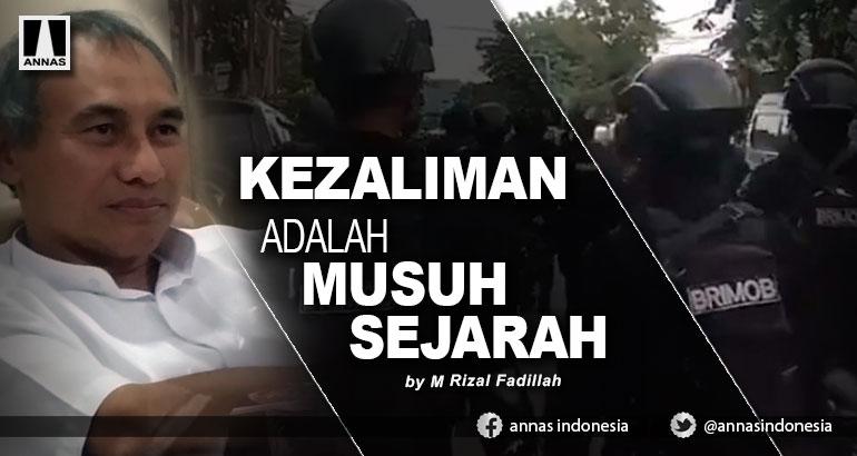 KEZALIMAN ADALAH MUSUH SEJARAH