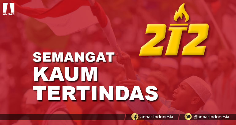 212 : SEMANGAT KAUM TERTINDAS