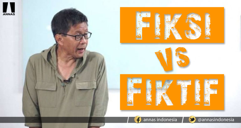 FIKSI VS FIKTIF