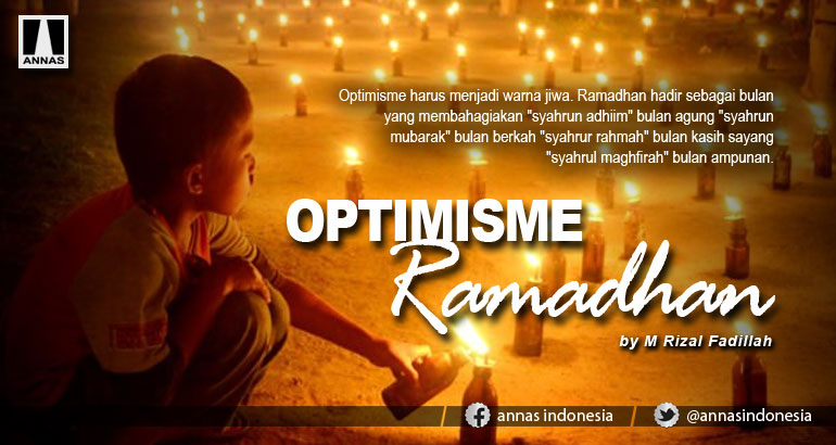 OPTIMISME RAMADHAN