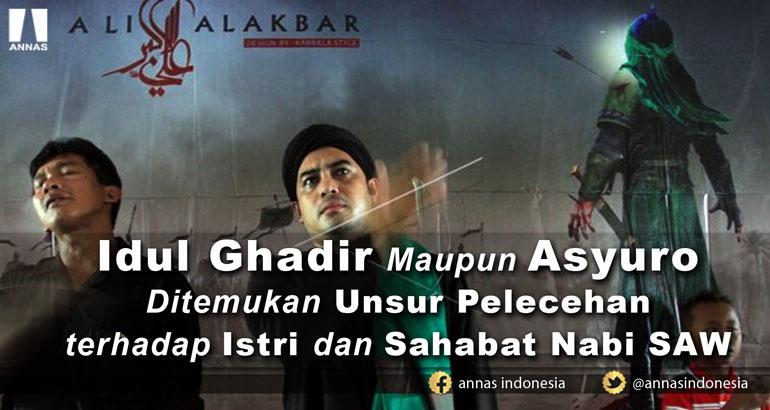 Kenyataannya, Idul Ghadir Maupun Asyuro Ditemukan Unsur Pelecehan terhadap Istri dan Sahabat Nabi SAW