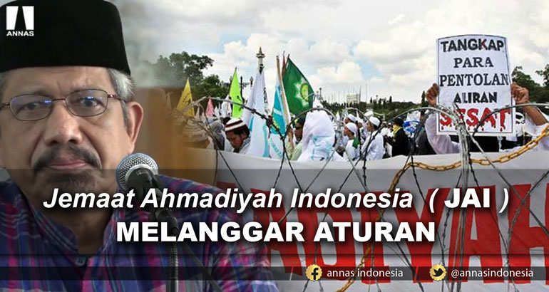 Jemaat Ahmadiyah Indonesia ( JAI )  MELANGGAR ATURAN