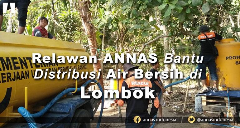 Relawan ANNAS Bantu Distribusi Air Bersih di Lombok