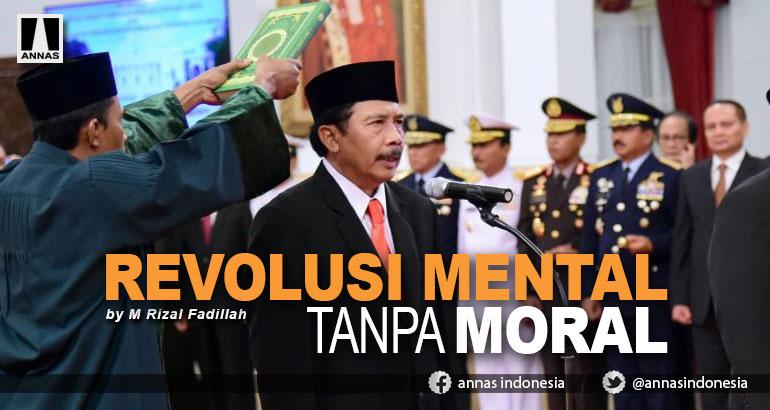 REVOLUSI MENTAL TANPA MORAL