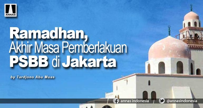 Ramadhan, Akhir Masa Pemberlakuan PSBB di Jakarta