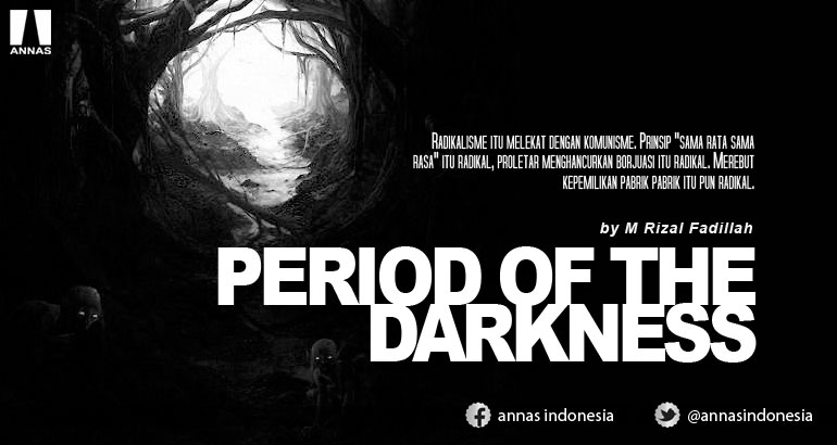 PERIOD OF THE DARKNESS