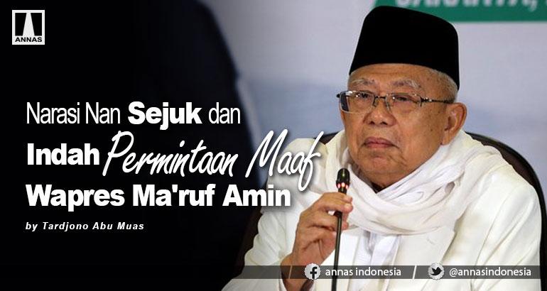 Narasi Nan Sejuk dan Indah Permintaan Maaf Wapres Ma'ruf Amin