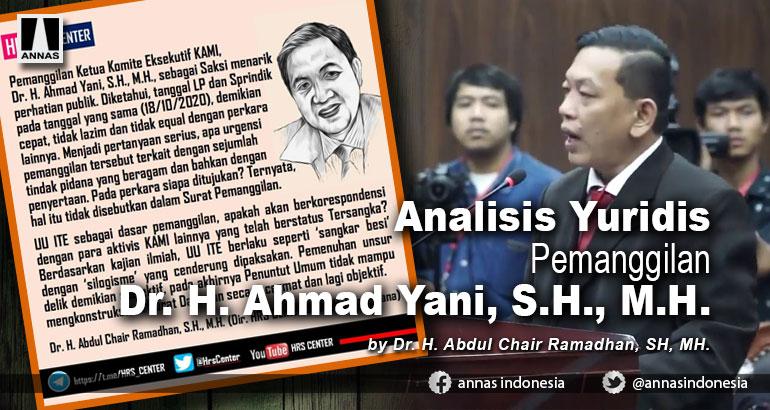 Analisis Yuridis Pemanggilan Dr. H. Ahmad Yani, S.H., M.H.