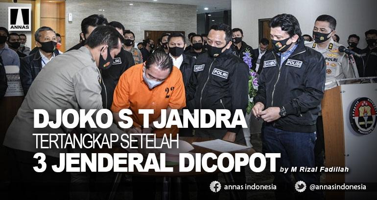 DJOKO S TJANDRA TERTANGKAP  SETELAH 3 JENDERAL DICOPOT