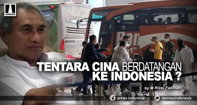 TENTARA CINA BERDATANGAN KE INDONESIA ?