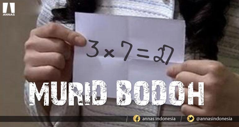MURID BODOH