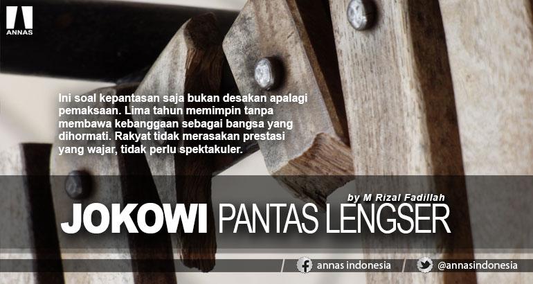 JOKOWI PANTAS LENGSER