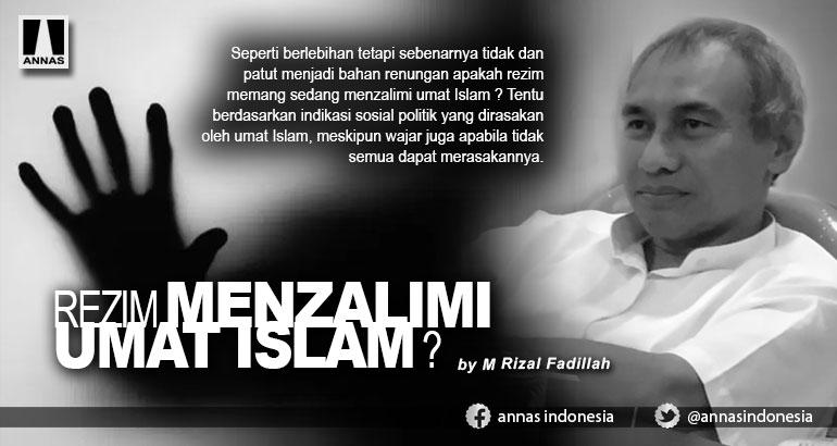 REZIM MENZALIMI UMAT ISLAM ?