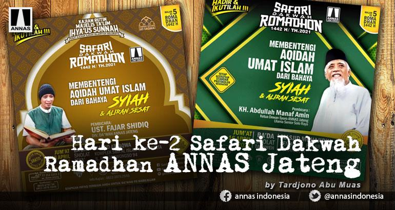 Hari ke-2 Safari Dakwah Ramadhan ANNAS Jateng