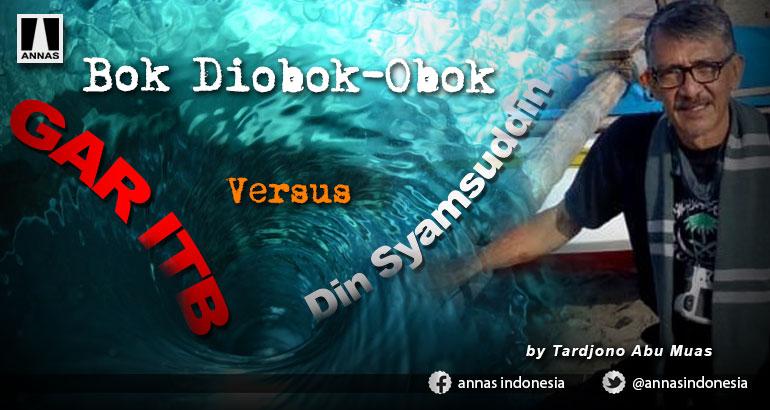 Bok Diobok-Obok, GAR ITB Versus Din Syamsuddin